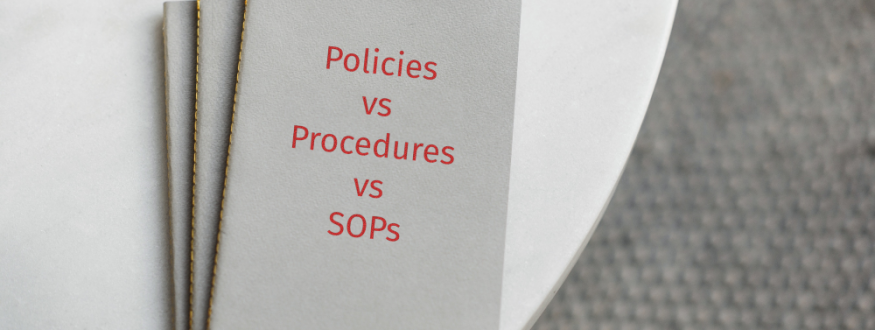 What is the difference between Policies and Procedures and SOPs